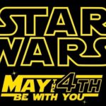star wars day may the fourth be with you